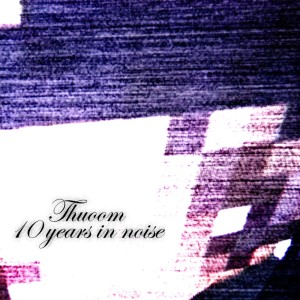 10_years_in_noise_cover1000px