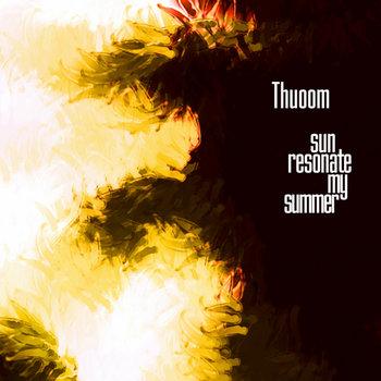 Sun Resonate My Summer (2009)